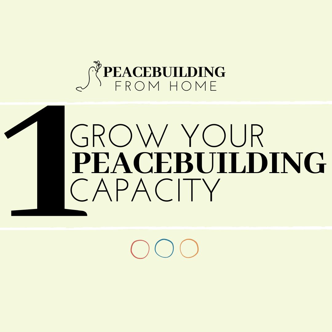 GROW YOUR PEACEBUILDING CAPACITY