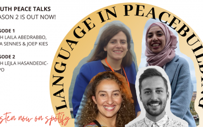 Launching Season 2 of our Podcast: the Role of Language in Peacebuilding
